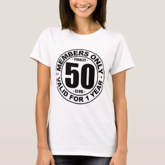 Finally 50 club T-Shirt