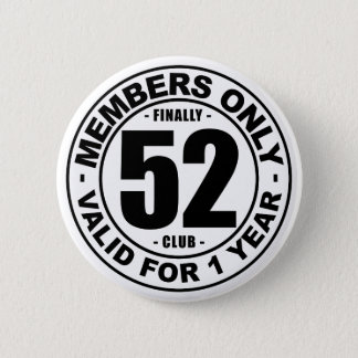 Finally 52 club 6 cm round badge