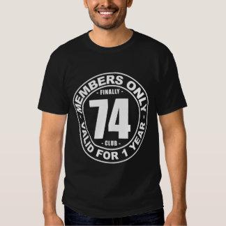 Finally 74 club tee shirt