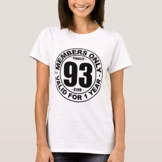 Finally 93 club T-Shirt