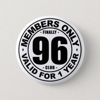 Finally 96 club 6 cm round badge