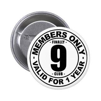 Finally 9 club 6 cm round badge