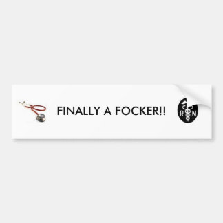 FINALLY A FOCKER!! BUMPER STICKER