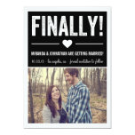 Finally - Black Photo Save The Date Announcements