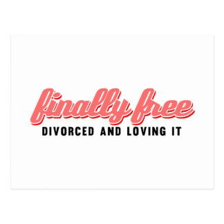 Finally Free Funny Divorce Postcard