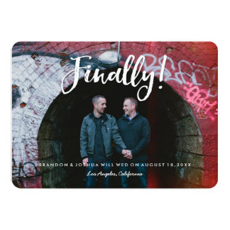 Finally Gay Couples Photo Save the Date Invitation