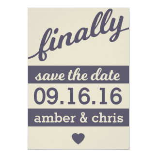 Finally Getting Married! Save the Date Card