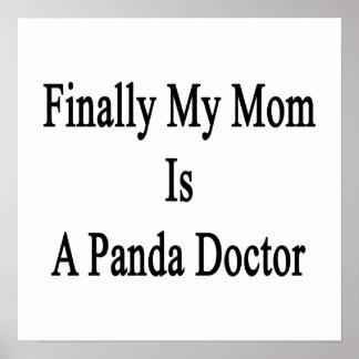 Finally My Mom Is A Panda Doctor Print