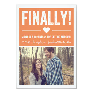 Finally - Orange Photo Save The Date Announcements