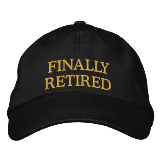 Finally Retired embroidered cap