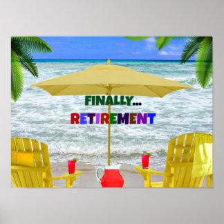 Finally...Retirement Poster
