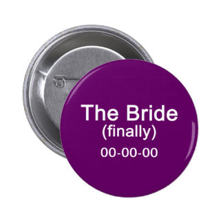 Finally the Bride Gift 6 Cm Round Badge