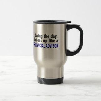 Financial Advisor During The Day Stainless Steel Travel Mug