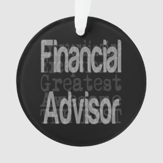 Financial Advisor Extraordinaire Ornament