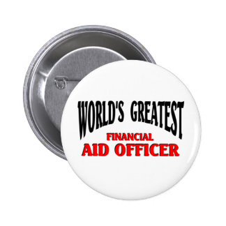 Financial Aid Officer 6 Cm Round Badge