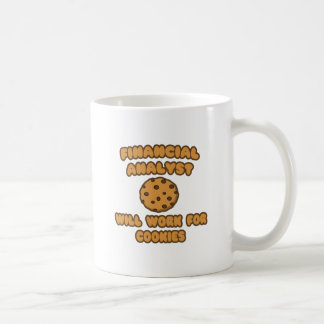 Financial Analyst  .. Will Work for Cookies Mug