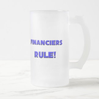Financiers Rule! Mug
