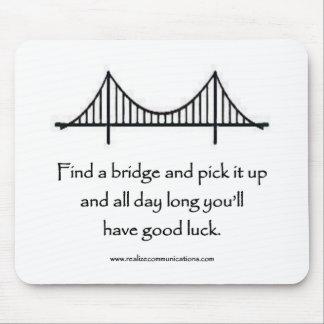 Find a Bridge MOUSE PAD
