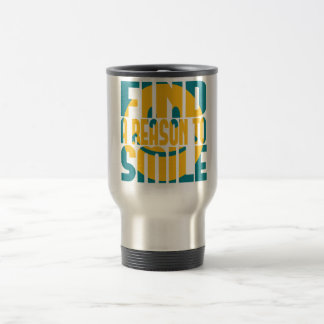 Find a Reason to Smile Travel Mug