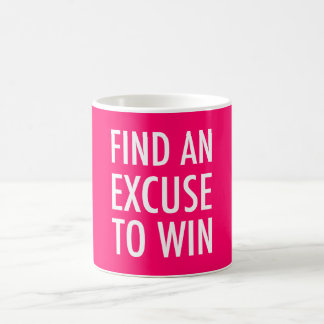 Find An Excuse To Win - Crossfit And Workout Mug