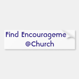 Find Encouragement @Church sticker
