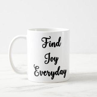 Find Joy Everyday Mug