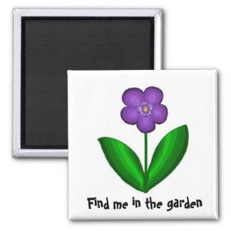 Find Me In The Garden Magnet