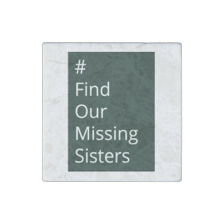 Find Our Missing Sisters social awareness magnet