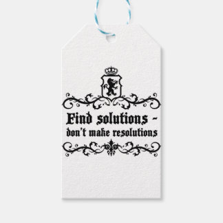 Find Solutions Donn't make Resolutions Gift Tags