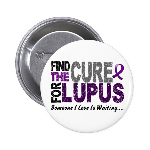 Find The Cure 1 LUPUS T-Shirts & Gifts Pinback Button