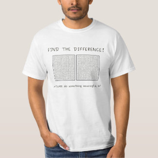 Find the difference or do something meaningful tee shirts