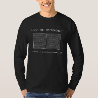 Find the difference or do something meaningful tees