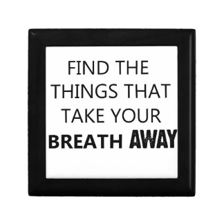 find the things that take your breat away gift box