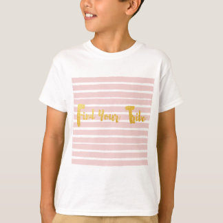 find-your-tribe-pink-stripe T-Shirt