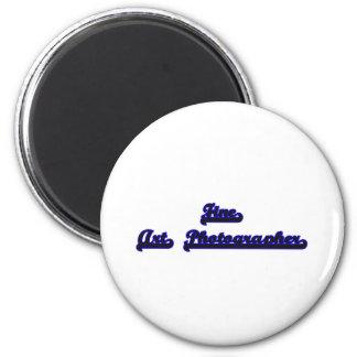 Fine Art Photographer Classic Job Design 2 Inch Round Magnet