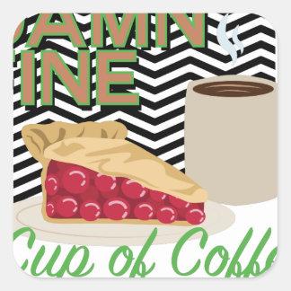 Fine Coffee & Pie Square Sticker
