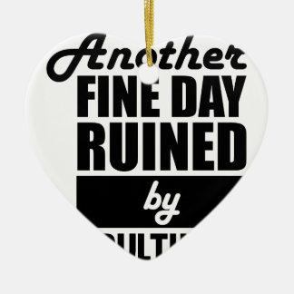 Fine Day Ruined Ceramic Ornament