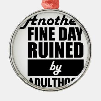 Fine Day Ruined Metal Ornament