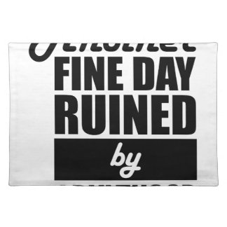 Fine Day Ruined Placemat
