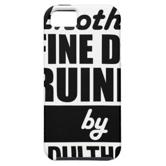 Fine Day Ruined Tough iPhone 5 Case