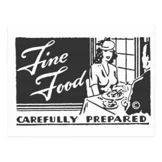Fine Food Carefully Prepared Postcard