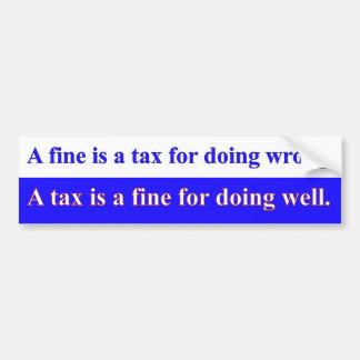 Fine Tax Bumper Sticker