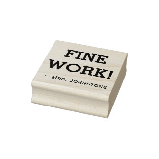 """""""FINE WORK!"""" Assignment Grading Rubber Stamp"""