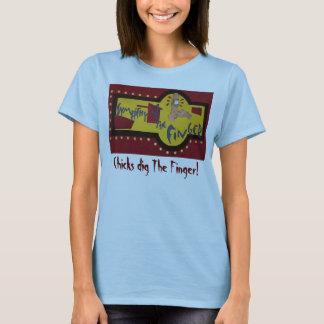 Finger Logo, Chicks dig The Finger! - Customized T-Shirt