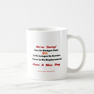 Fire 911 Budget Cut No Longer In Service Classic White Coffee Mug