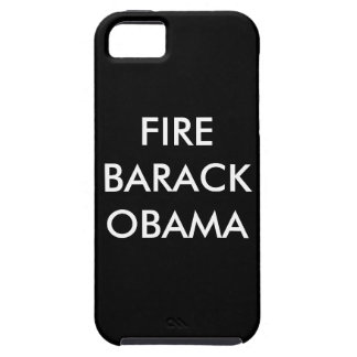 FIRE BARACK OBAMA iPhone 5 CASES