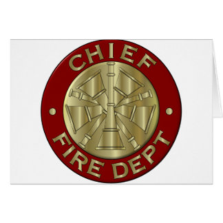 Fire Chief card... Greeting Card