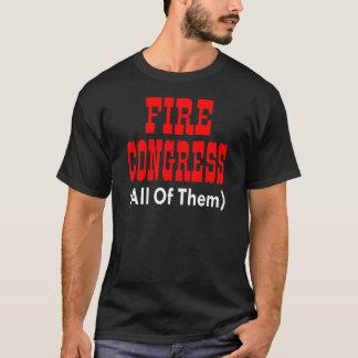 Fire Congress (All Of Them) T-Shirt