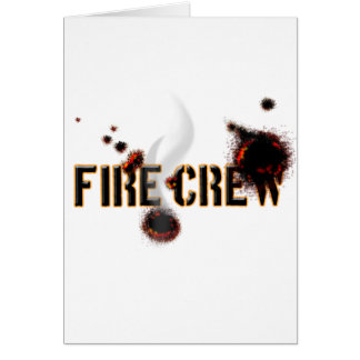 fire crew greeting card