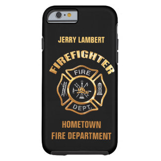 Fire Department Gold Name Template Tough iPhone 6 Case